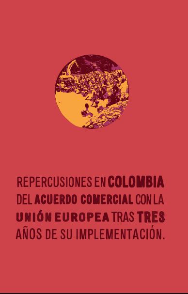 Repercusiones en Colombia del Acuerdo Comercial con la Unión Europea tras tres años de su implementación