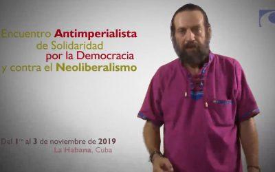 Encuentro Antimperialista de Solidaridad por la Democracia y contra el Neoliberalismo
